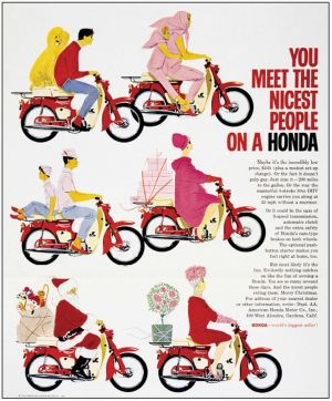 You meet the nicest people on a Honda poster